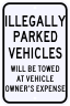Illegally Parked Vehicles Will Be Towed Sign