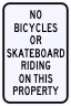 No Bicycles Or Skateboard Riding On This Property