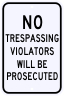 No Trespassing Violation Sign