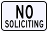 No Soliciting Warning Sign