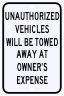 Unauthorized Vehicles Will Be Towed Away Sign