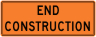 End Construction - Construction Sign