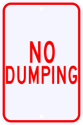No Dumping Warning Sign