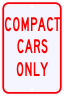 Compact Cars Only Parking Sign