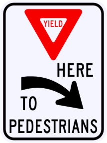 Yield Here To Pedestrians Sign, Right