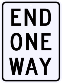 End One Way Regulatory Sign
