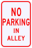 No Parking In Alley Sign