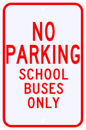 No Parking School Buses Only Sign