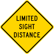 Limited Sight Distance Roadway Warning Sign