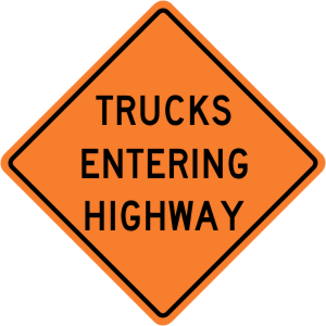 Trucks Entering Highway Construction Sign
