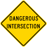Dangerous Intersection Roadway Warning Sign