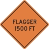 Flagger 1500ft Construction Sign
