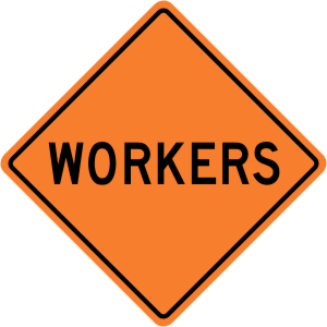 Workers Construction Sign