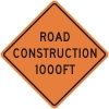 Road Construction 1000ft Construction Sign