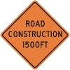 Road Construction 1500ft Construcion Sign
