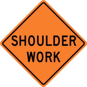 Shoulder Work Construction Sign
