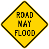 Road May Flood Roadway Warning Sign