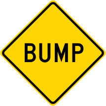 BUMP Roadway Warning Sign