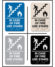 In Case Of Fire Use Stairs ADA/Braille Sign