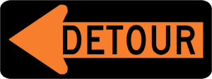 Detour with Left Arrow Symbol Construction Sign