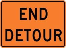 End Detour Construction Sign