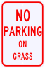 No Parking On Grass Warning Sign