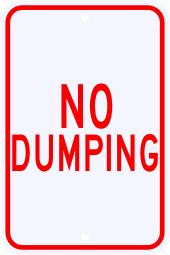No Dumping Warning Sign