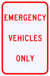 Emergency Vehicles Only Parking Sign