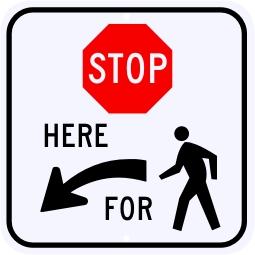 Stop Here For Pedestrians Symbol Sign, Left