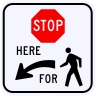 Stop Here For Pedestrians Symbol Sign, Left