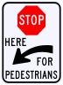 Stop Here For Pedestrians Sign, Left