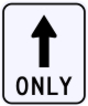 Straight Thru Only Sign