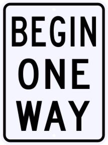 Begin One Way Regulatory Sign