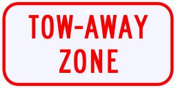 Tow Away Zone Advisory Sign Plaque
