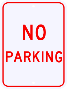 No Parking Sign 18 x 24