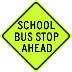 School Bus Stop Ahead Sign - Fluorescent Yellow Green