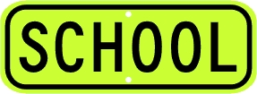 SCHOOL Zone Advisory Sign Plaque - Fluorescent Yellow Green