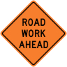 Road Work Ahead Construction Sign