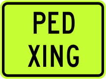 Pedstrian Crossing Advisory Plaque - Fluorescent Yellow Green