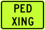 Pedstrian Crossing Advisory Sign Plaque - Fluorescent Yellow Green