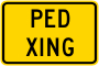 Pedestrian Crossing Advisory Sign Plaque