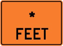 "Feet - ""Add A Line"" Construction Sign"