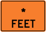 "Feet - ""Add A Line"" Construction Sign"