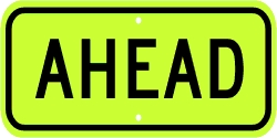 AHEAD Advisory Sign Plaque For Pedestrian/School Signs - Fluorescent Yellow Green