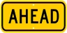AHEAD Advisory Sign Plaque For Bicycle/Pedestrian Signs