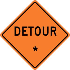 """Detour - """"Add A Line""""  Construction Sign"""