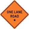 "One Lane Road - ""Add A Line""  Construction Sign"