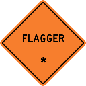 "Flagger (Flagman) - ""Add A Line""  Construction Sign"