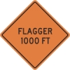 Flagger 1000ft Construciton Sign