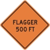 Flagger 500ft Construction Sign